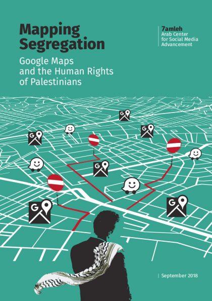 Google Maps' Endangering Palestinian Human Rights