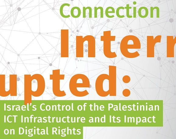 """Connection Interrupted "": A New Report of 7amleh Center Reveals the Digital Occupation of the Palestinian Telecommunications Sector"